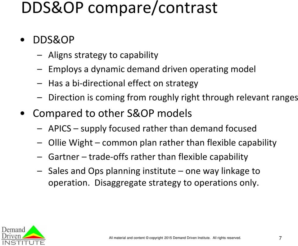 focused Ollie Wight common plan rather than flexible capability Gartner trade-offs rather than flexible capability Sales and Ops planning