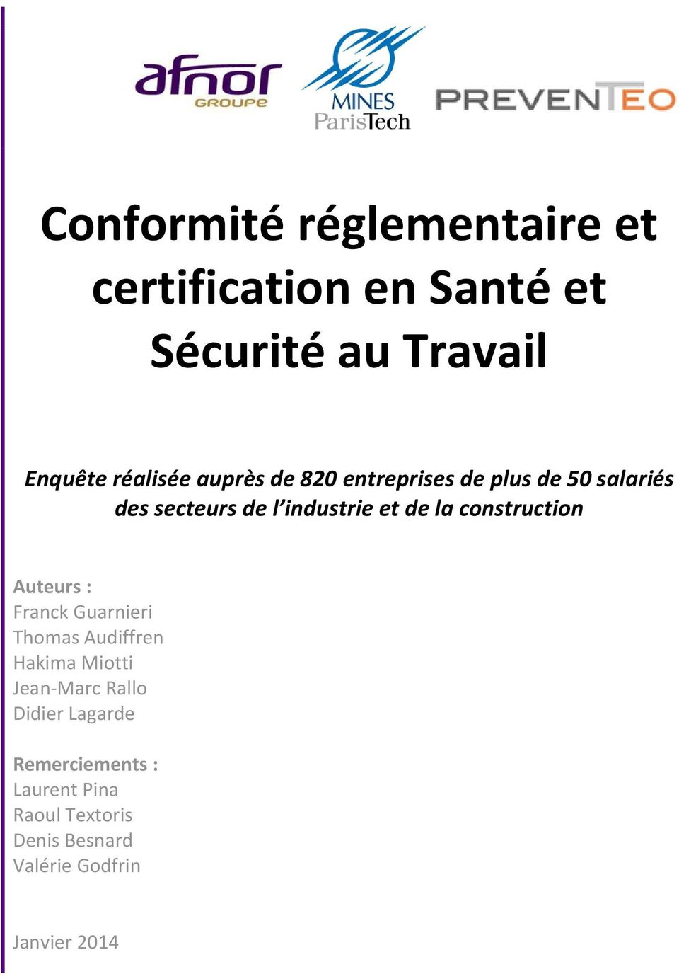 construction Auteurs : Franck Guarnieri Thomas Audiffren Hakima Miotti Jean-Marc Rallo