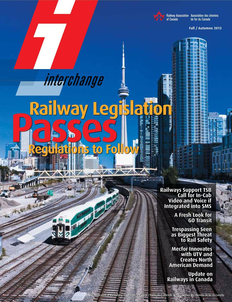 Innovates with UTV and Creates North American Demand Update on Railways in Canada Official Official Publication of