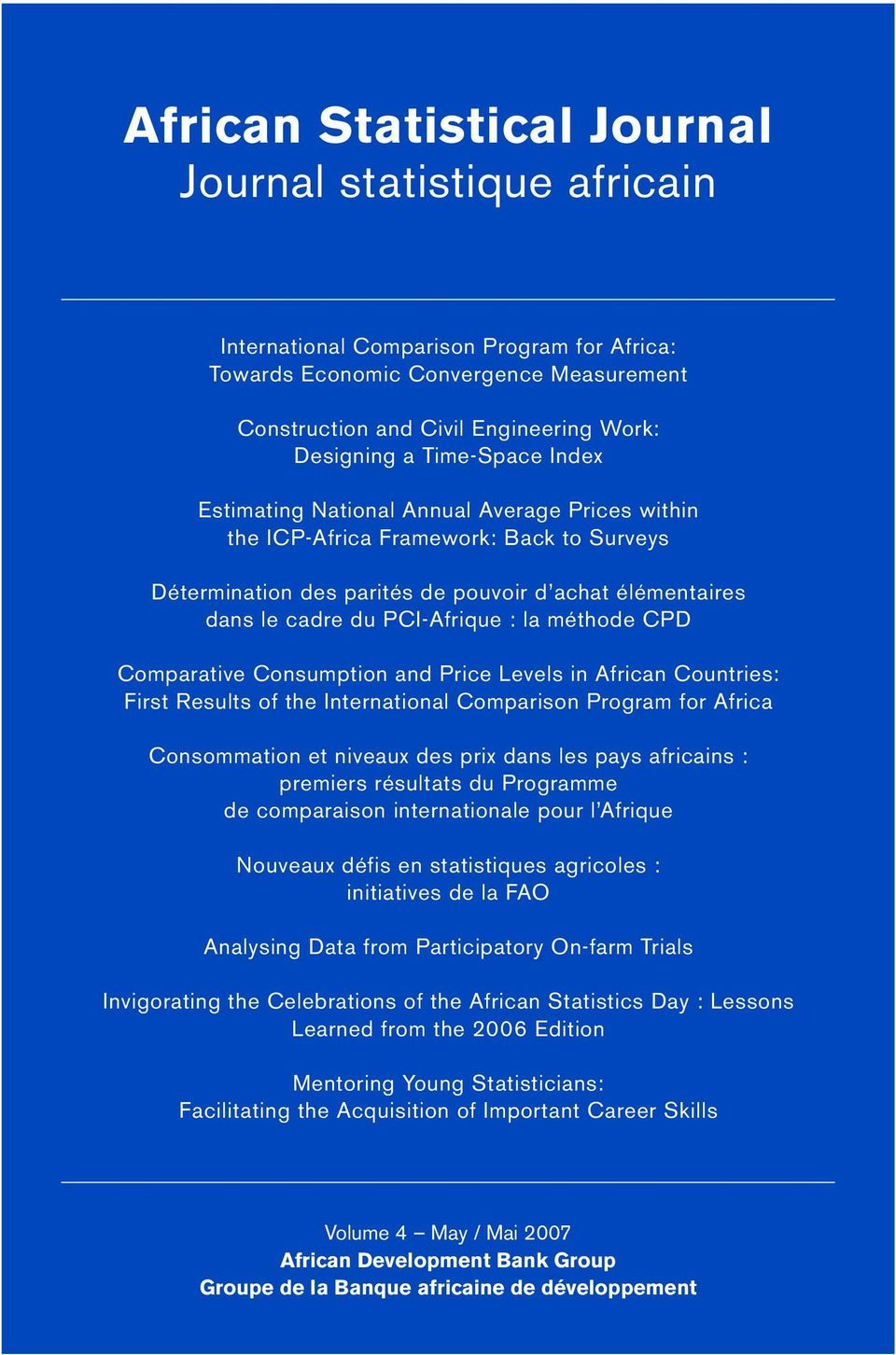 méthode CPD Comparative Consumption and Price Levels in African Countries: First Results of the International Comparison Program for Africa Consommation et niveaux des prix dans les pays africains :