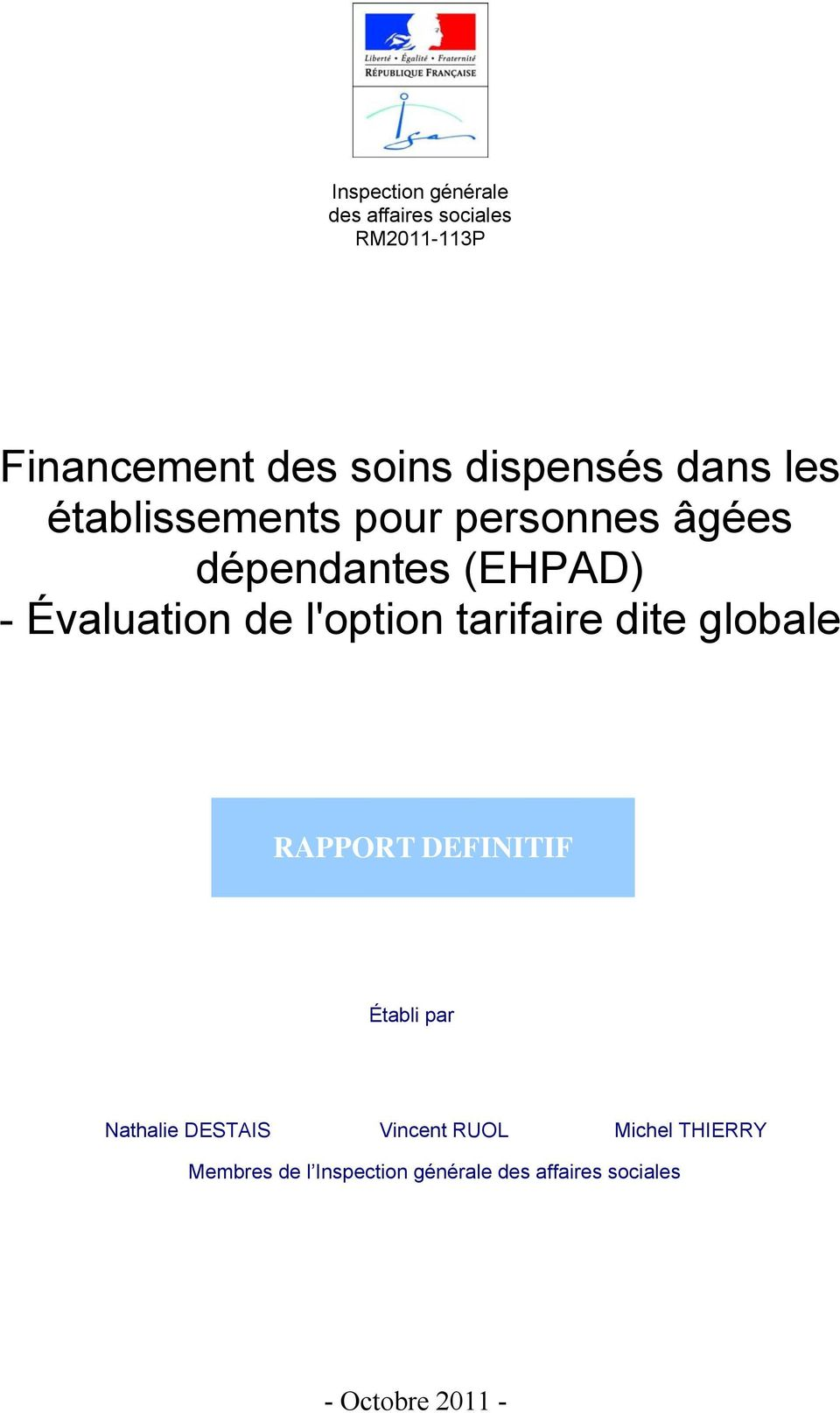 l'option tarifaire dite globale RAPPORT DEFINITIF Établi par Nathalie DESTAIS Vincent