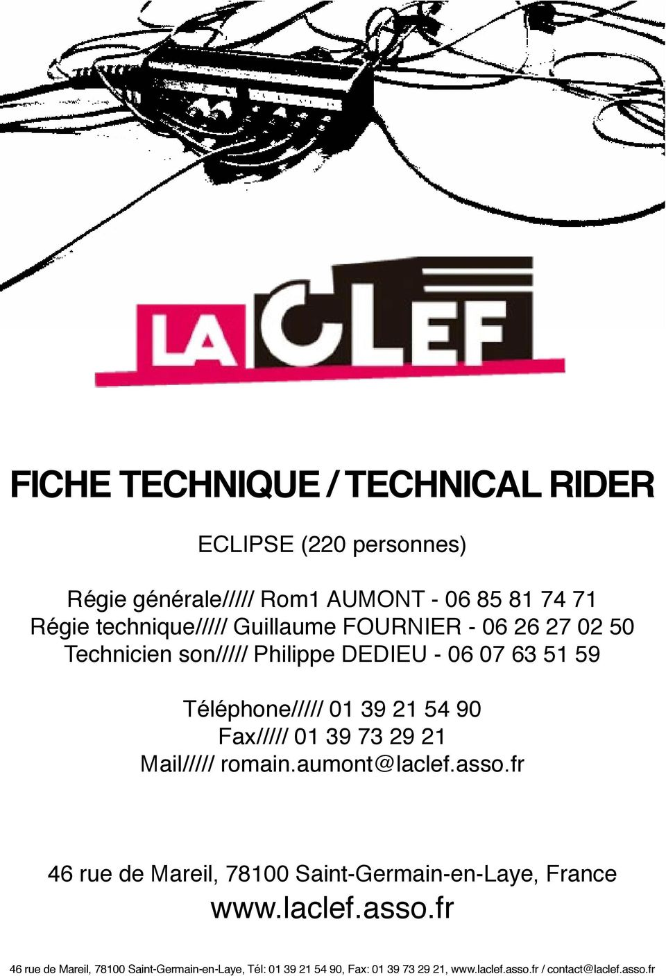 01 39 73 29 21 Mail///// romain.aumont@laclef.asso.