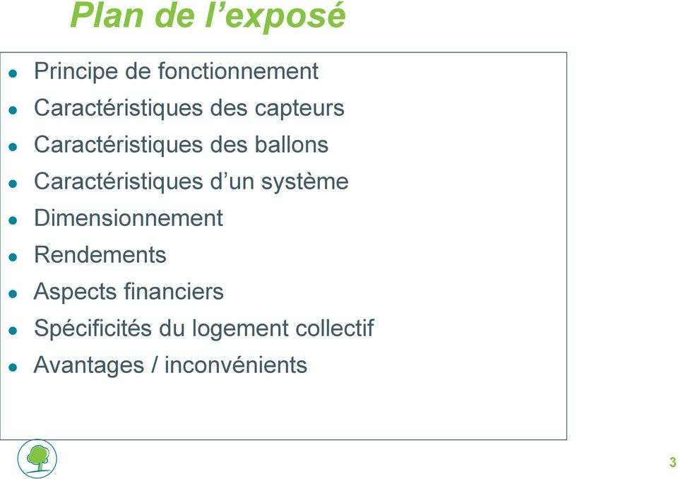 un système Dimensionnement Rendements Aspects financiers