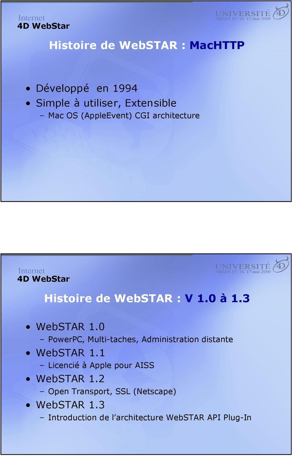 0 PowerPC, Multi-taches, Administration distante WebSTAR 1.