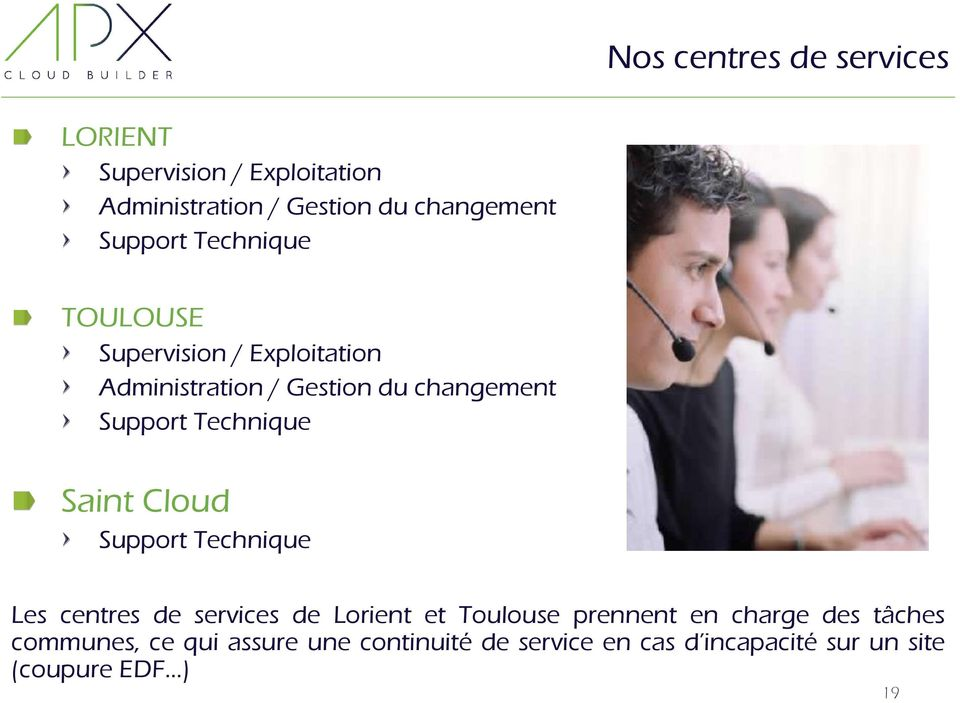 Technique Saint Cloud Support Technique Les centres de services de Lorient et Toulouse prennent en
