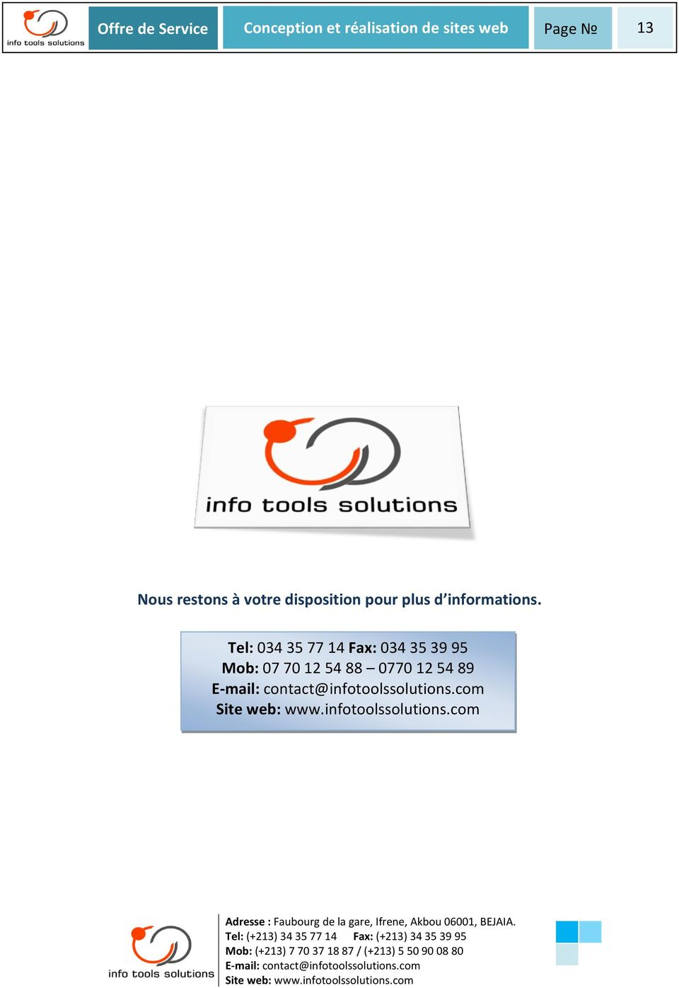 disposition pour plus d informations.