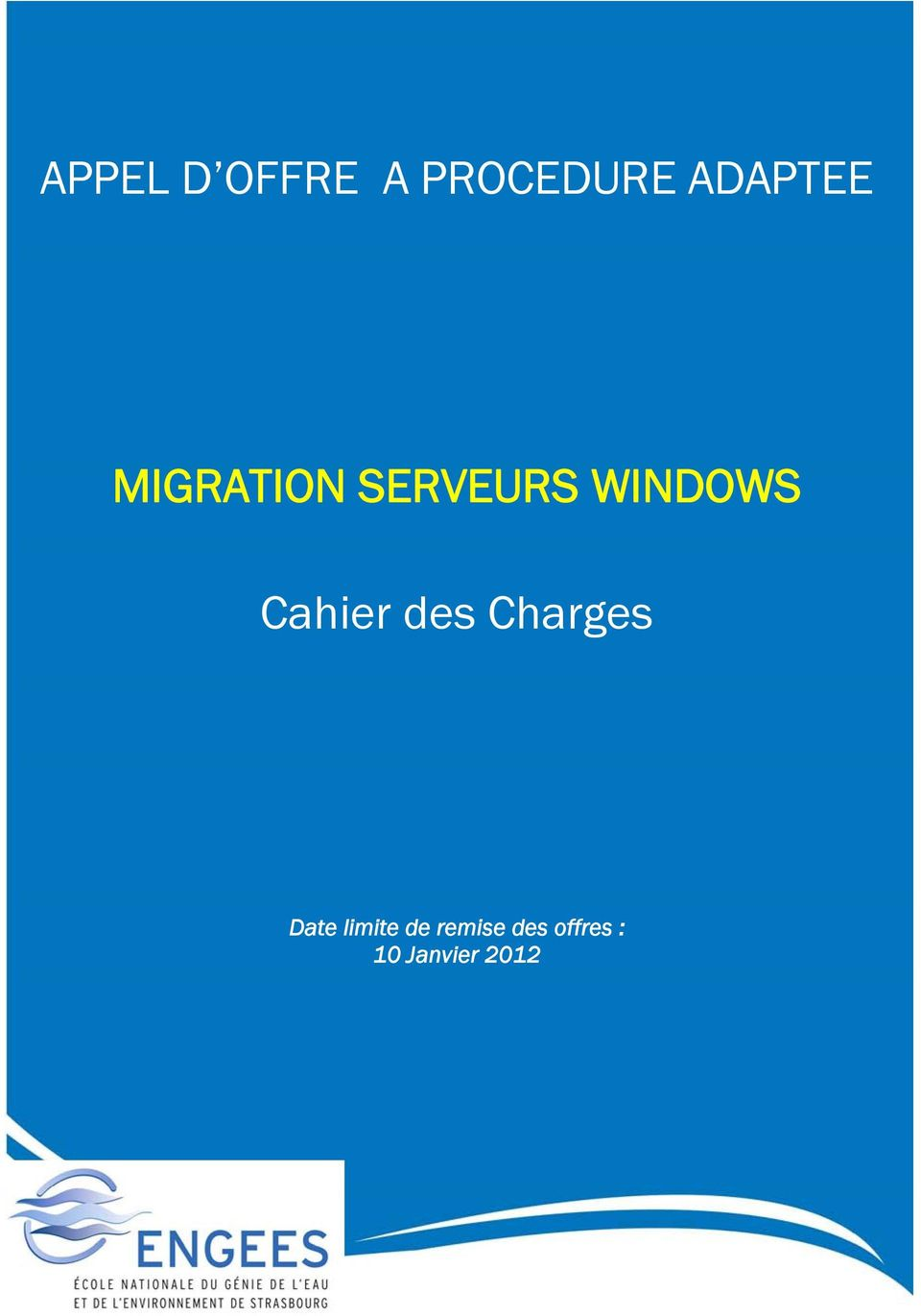 WINDOWS Cahier des Charges Date