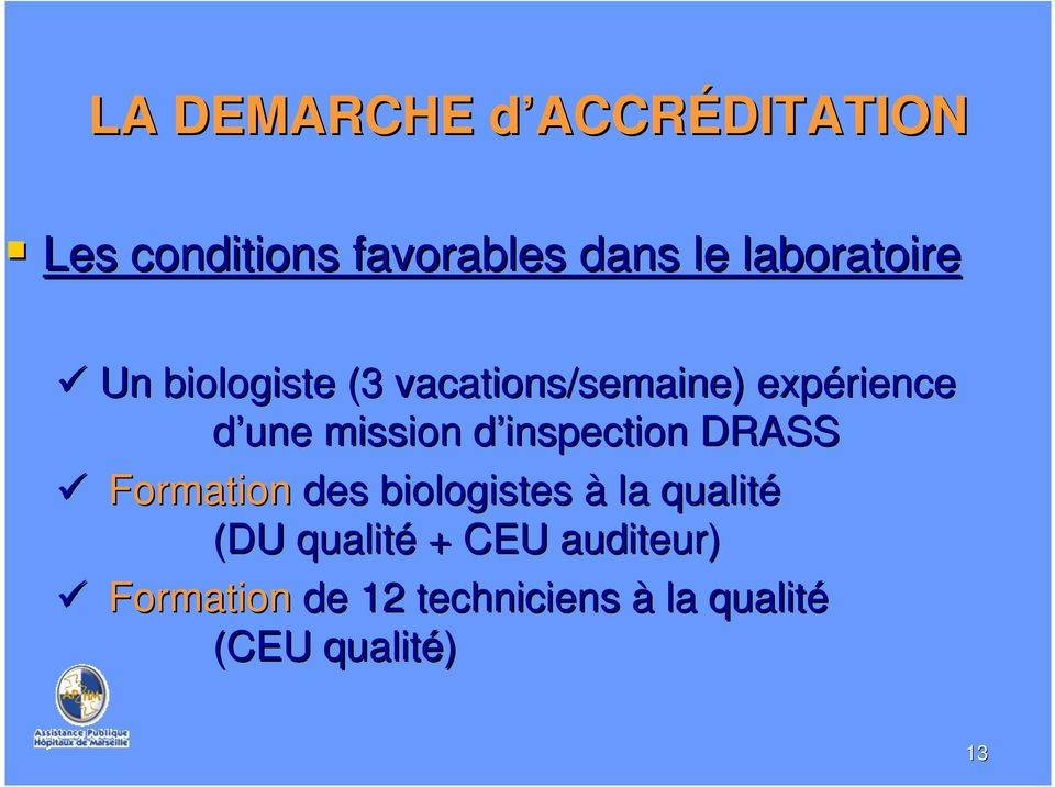 mission d inspection DRASS Formation des biologistes à la qualité (DU
