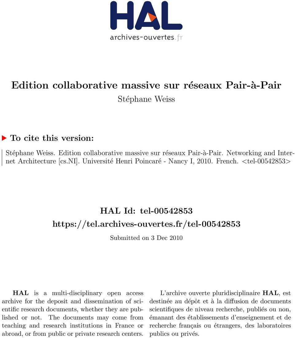 fr/tel-00542853 Submitted on 3 Dec 2010 HAL is a multi-disciplinary open access archive for the deposit and dissemination of scientific research documents, whether they are published or not.