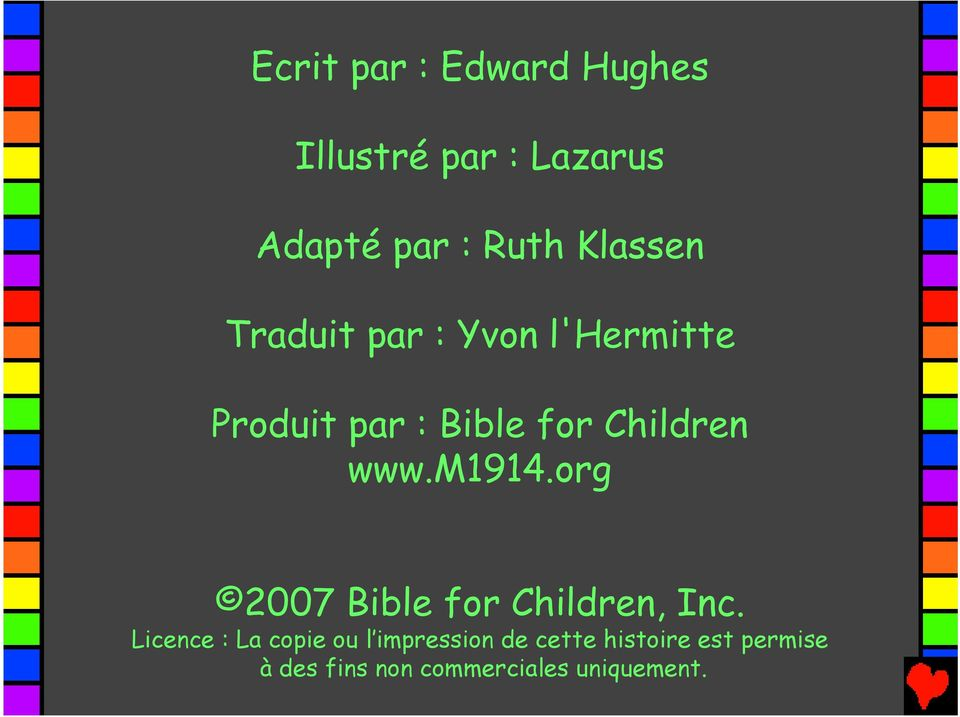 www.m1914.org 2007 Bible for Children, Inc.