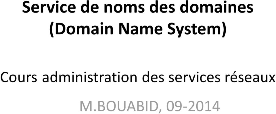 System) Cours