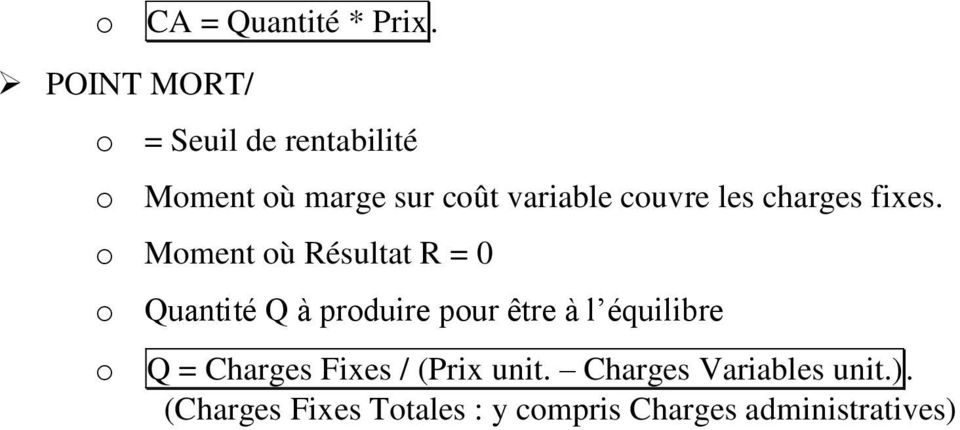 les charges fixes.