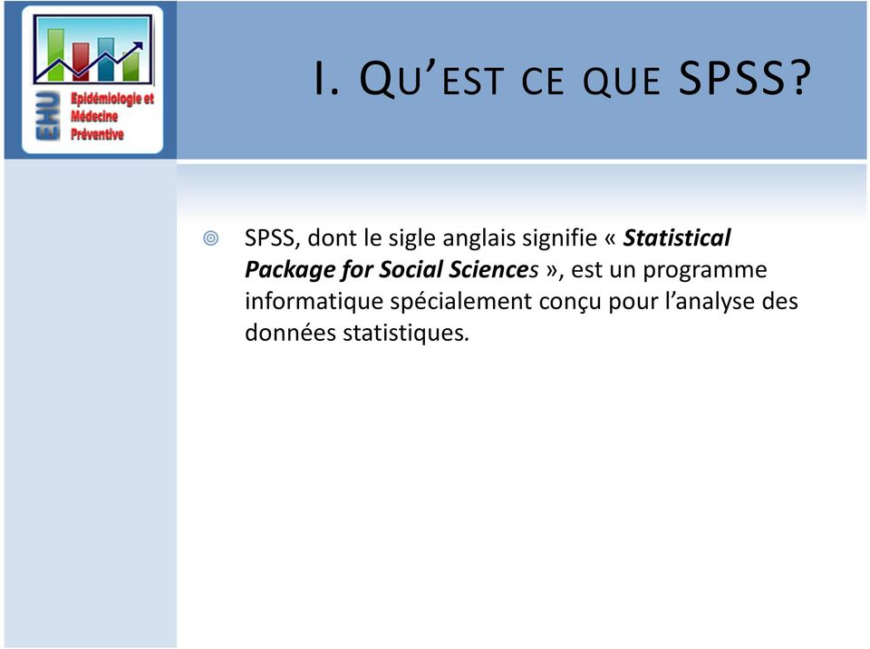 «Statistical Package for Social Sciences», est