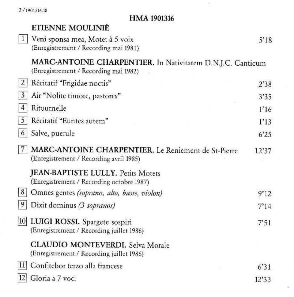 6'25 7] MARC-ANTOINE CHARPENTIER. Le Reniement de St-Pierre 12'37 (Enregistrement / Recording avril 1985) JEAN-BAPTISTE LULLY.