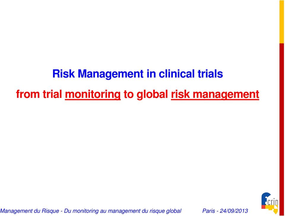 trial monitoring to