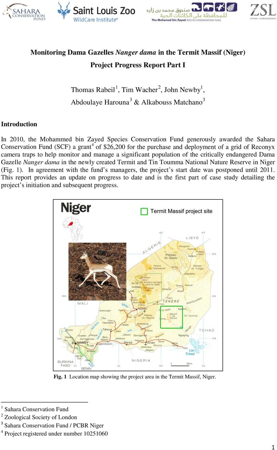to help monitor and manage a significant population of the critically endangered Dama Gazelle Nanger dama in the newly created Termit and Tin Toumma National Nature Reserve in Niger (Fig. 1).