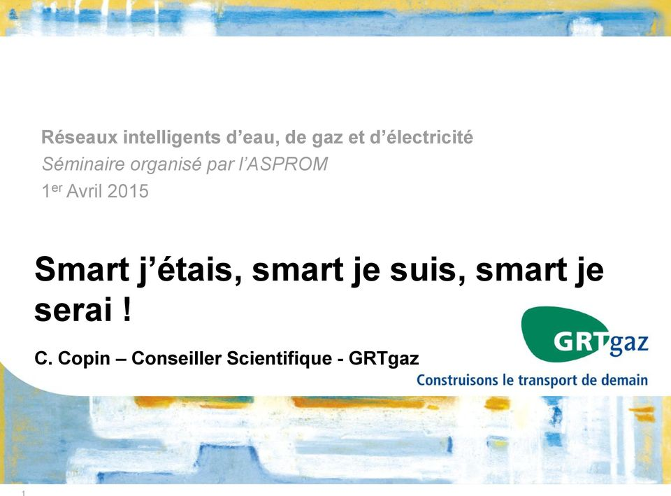 er Avril 2015 Smart j étais, smart je suis,