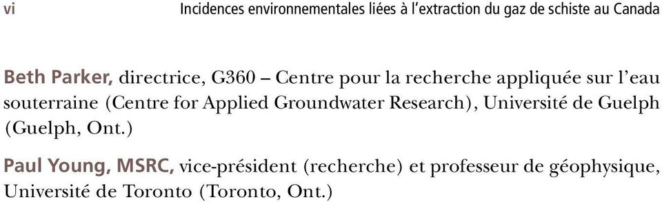 for Applied Groundwater Research), Université de Guelph (Guelph, Ont.