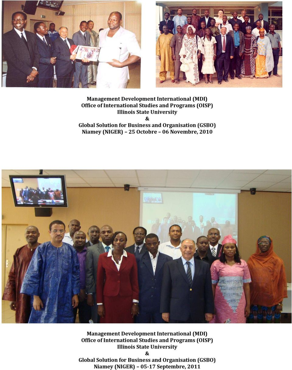 Novembre, 2010  State University & Global Solution for Business and Organisation (GSBO) Niamey (NIGER)
