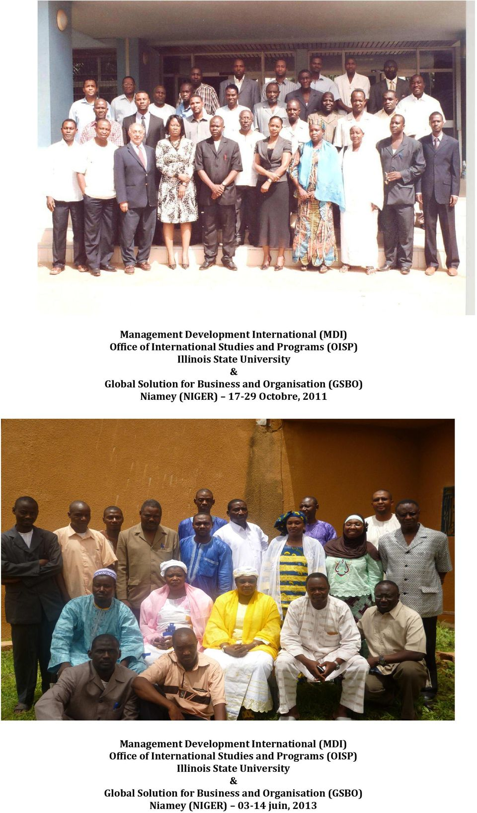 2011  State University & Global Solution for Business and Organisation (GSBO) Niamey (NIGER) 03-14 juin,