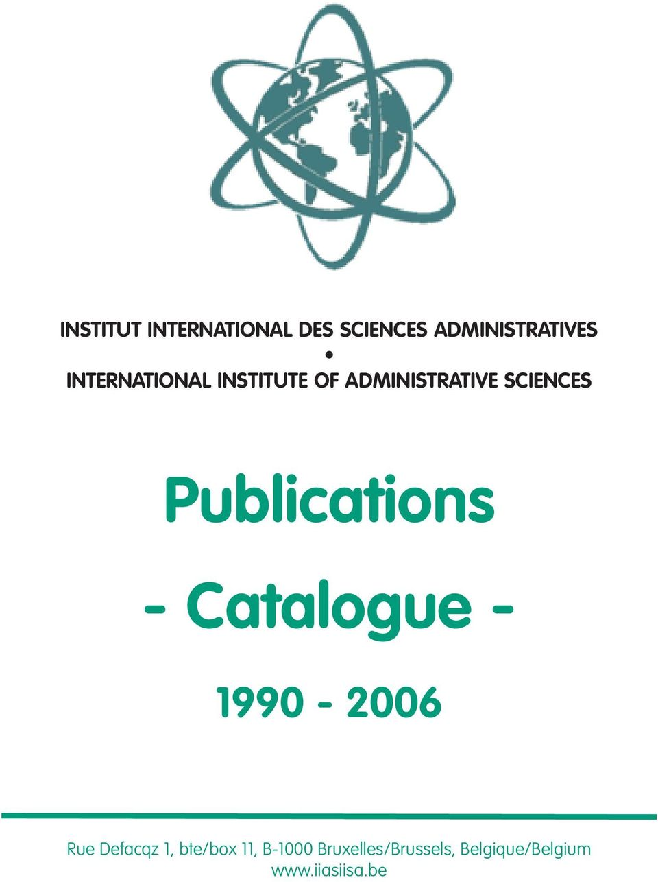 Publications - Catalogue - 1990-2006 Rue Defacqz 1,