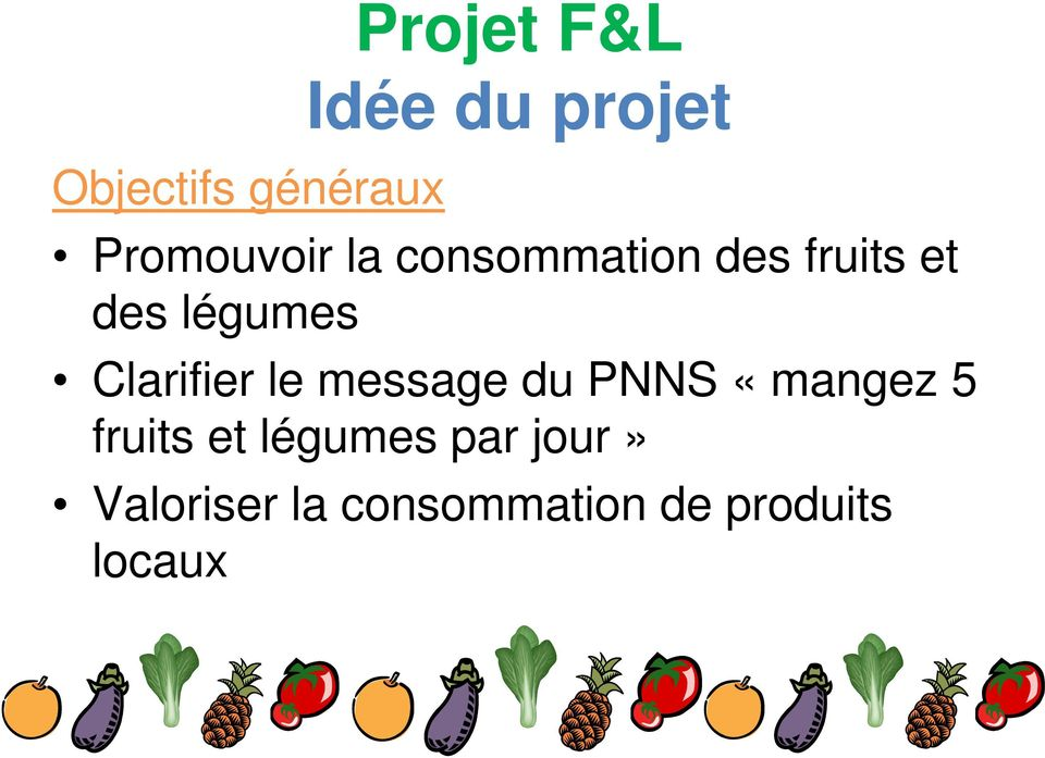 Clarifier le message du PNNS «mangez 5 fruits et