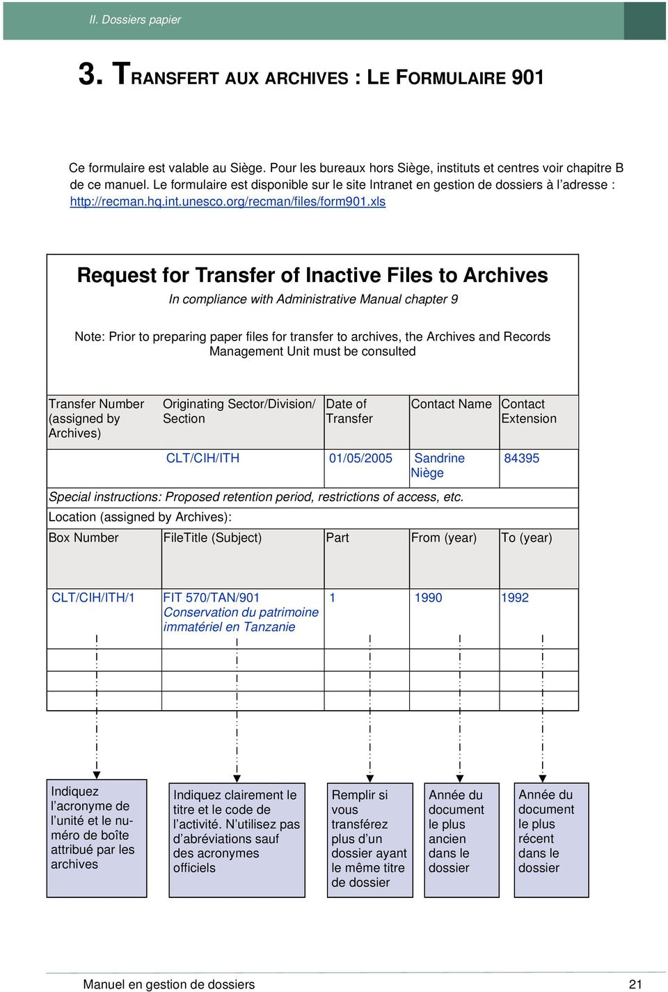 xls Request for Transfer of Inactive Files to Archives In compliance with Administrative Manual chapter 9 Note: Prior to preparing paper files for transfer to archives, the Archives and Records