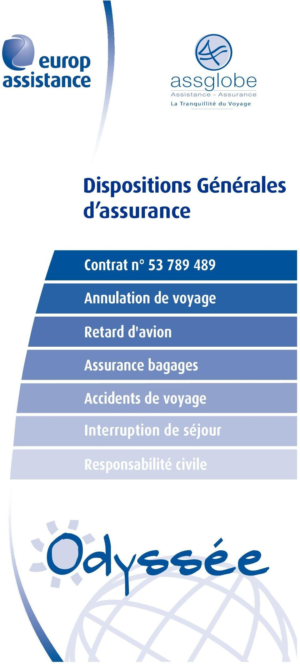 voyage Retard d'avion Assurance bagages Accidents