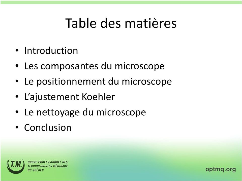 positionnement du microscope L