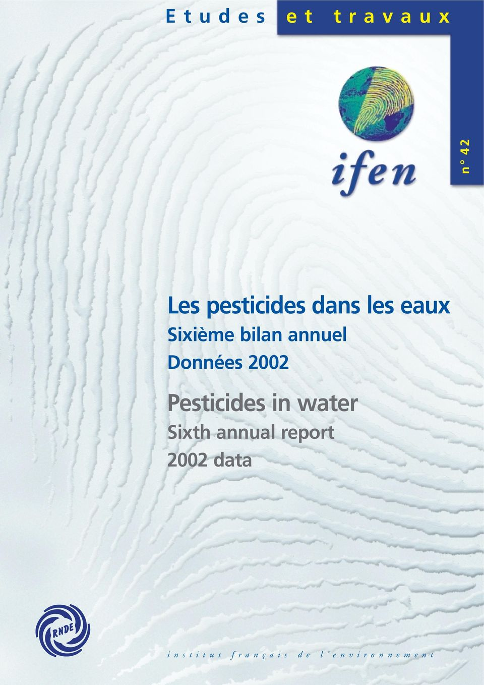 Pesticides in water Sixth annual report