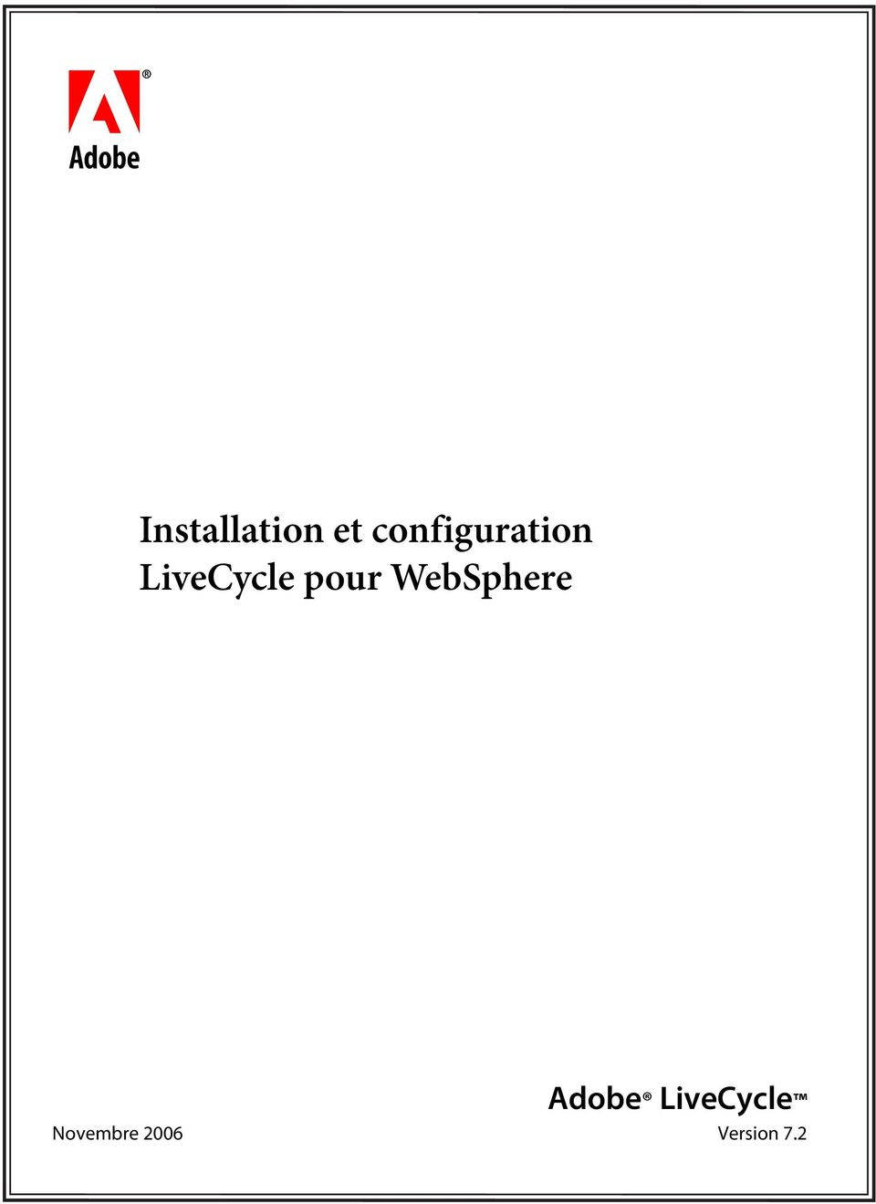 pour WebSphere Adobe