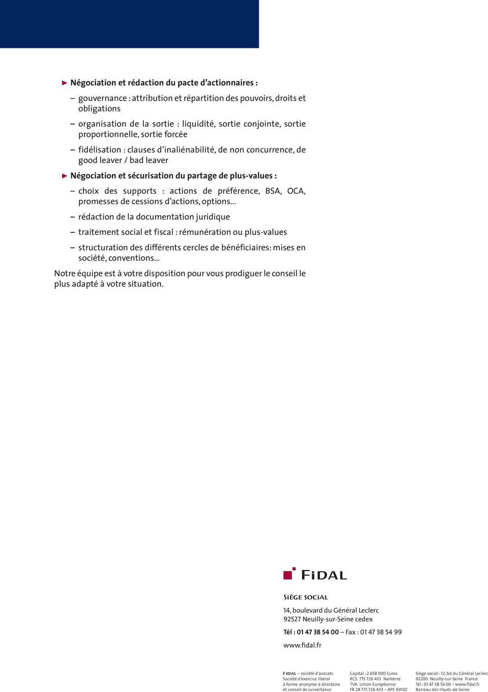 actions de préférence, BSA, OCA, promesses de cessions d actions, options rédaction de la documentation juridique traitement social et fiscal : rémunération ou plus-values structuration des