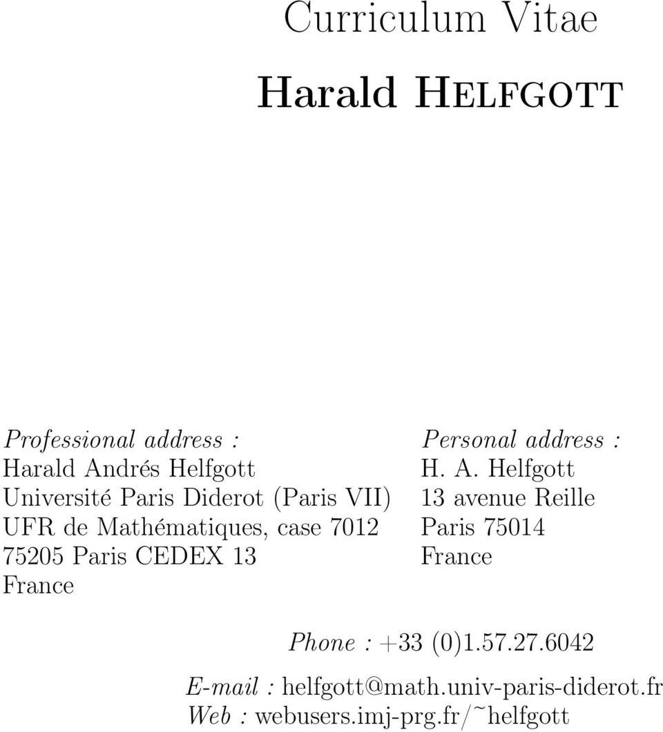 13 France Personal address : H. A.