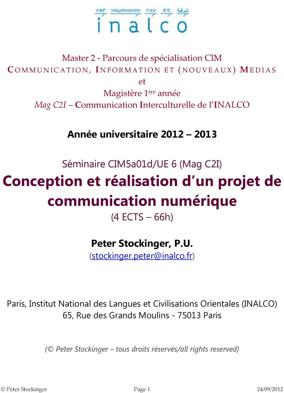 communication numérique (4 ECTS 66h) Peter Stockinger, P.U. (stockinger.peter@inalco.