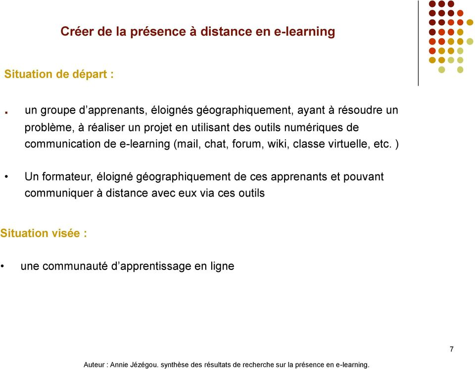 de communication de e-learning (mail, chat, forum, wiki, classe virtuelle, etc.