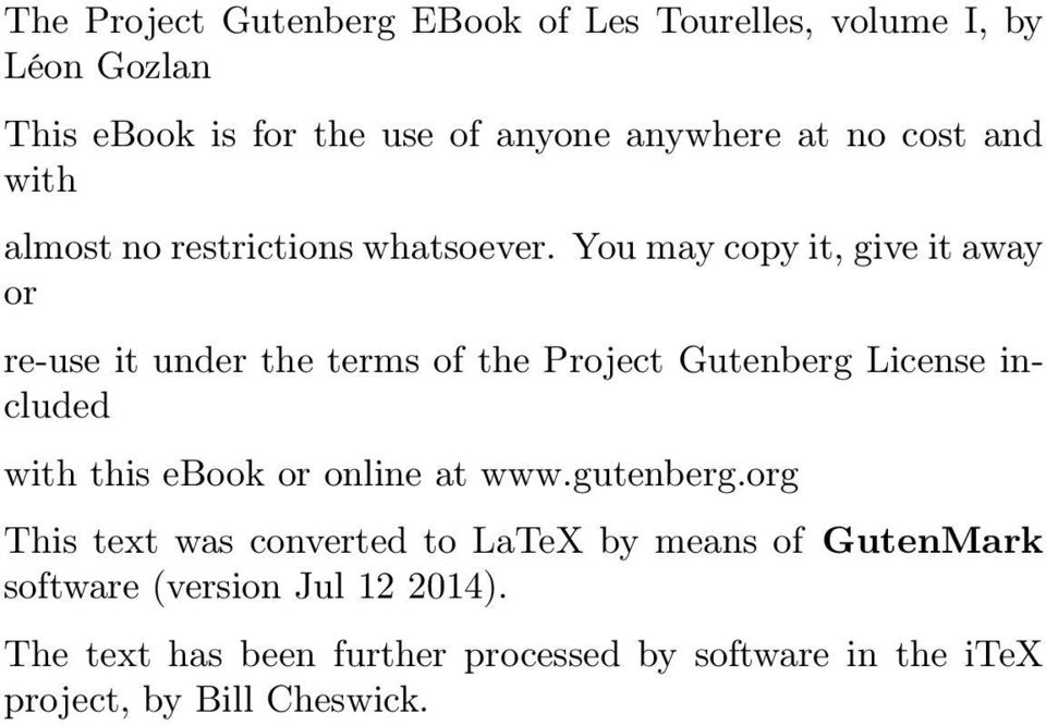 You may copy it, give it away or re-use it under the terms of the Project Gutenberg License included with this ebook or