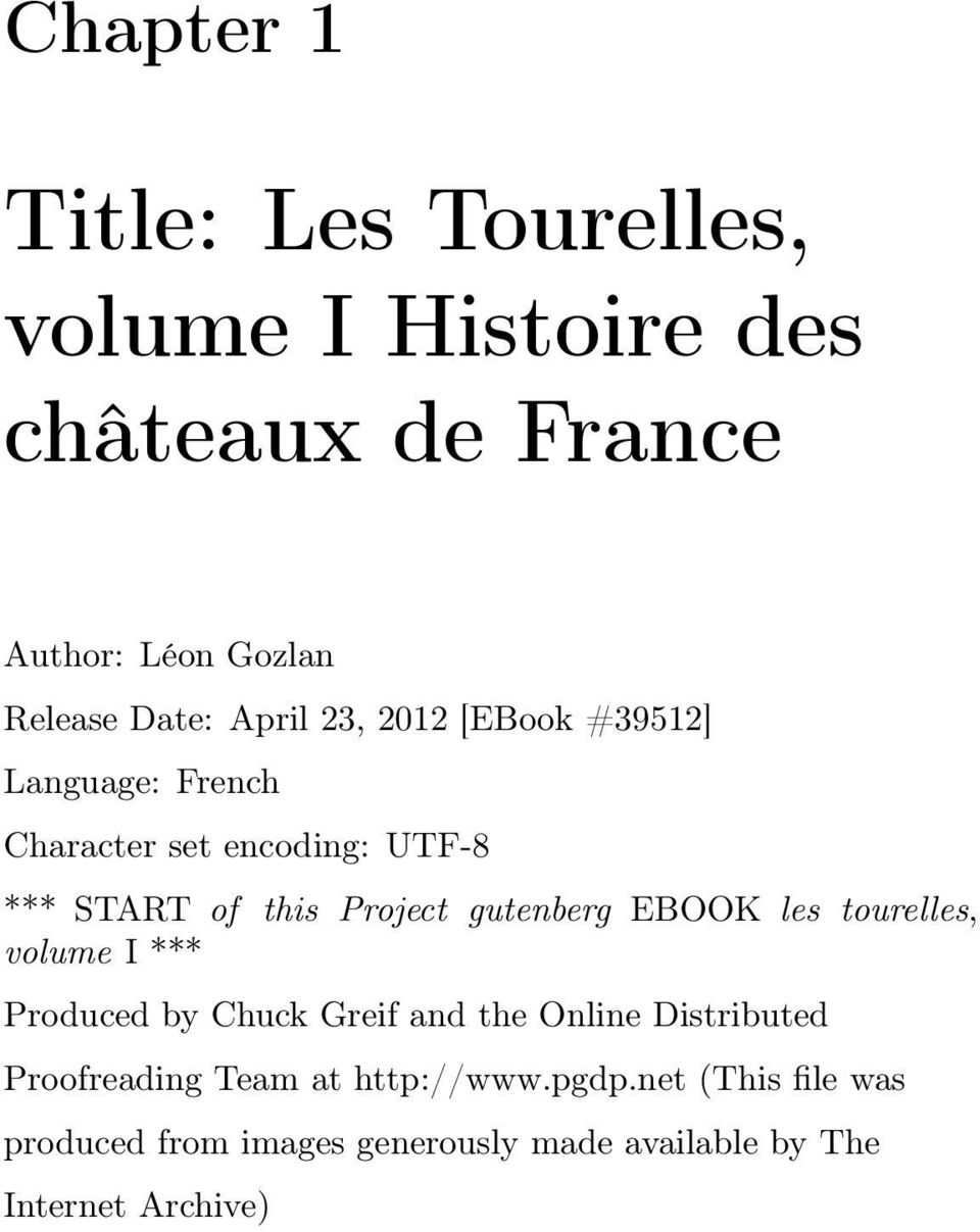 gutenberg EBOOK les tourelles, volume I *** Produced by Chuck Greif and the Online Distributed Proofreading