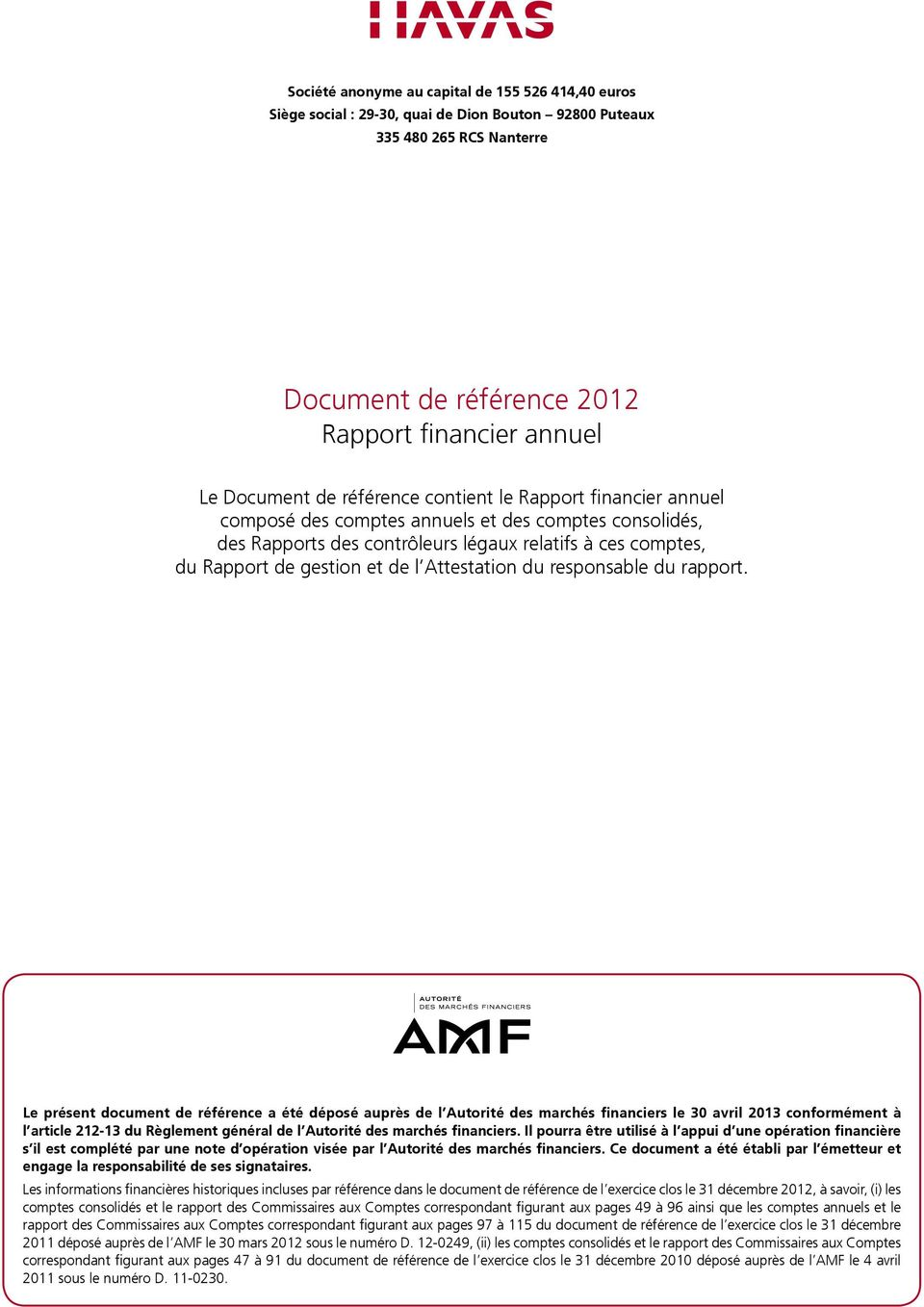 Attestation du responsable du rapport.