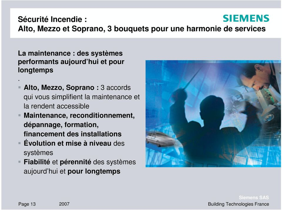 Alto, Mezzo, Soprano : 3 accords qui vous simplifient la maintenance et la rendent accessible Maintenance,