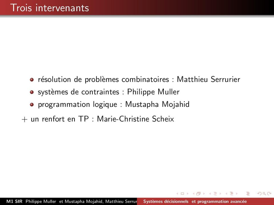 contraintes : Philippe Muller programmation
