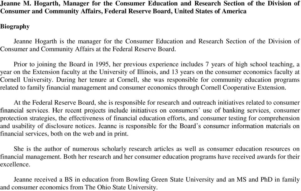 manager for the Consumer Education and Research Section of the Division of Consumer and Community Affairs at the Federal Reserve Board.