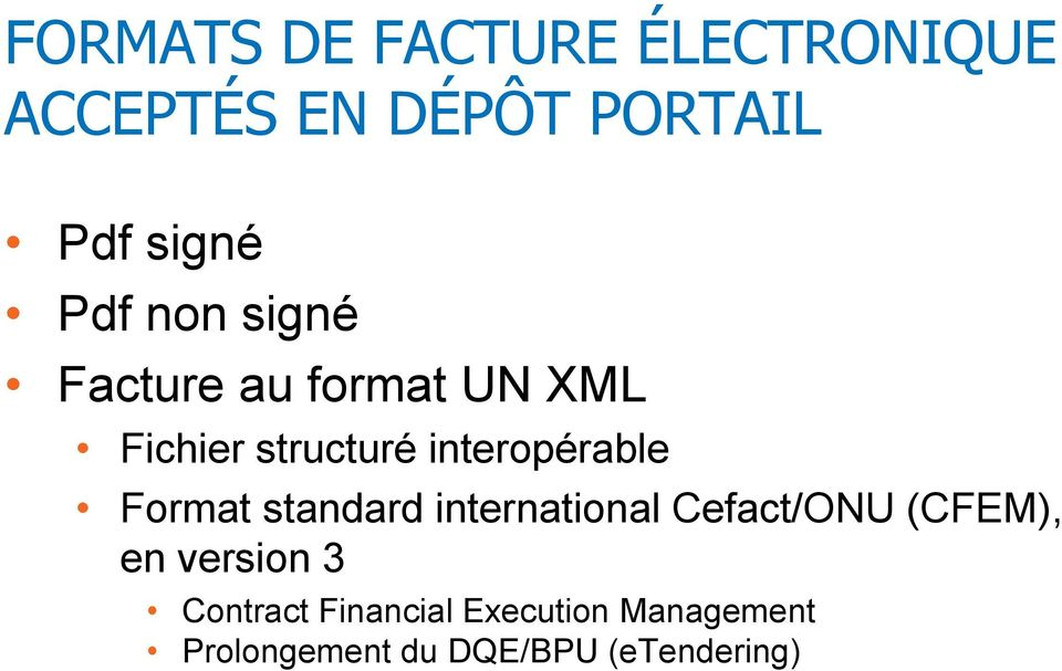 interopérable Format standard international Cefact/ONU (CFEM), en