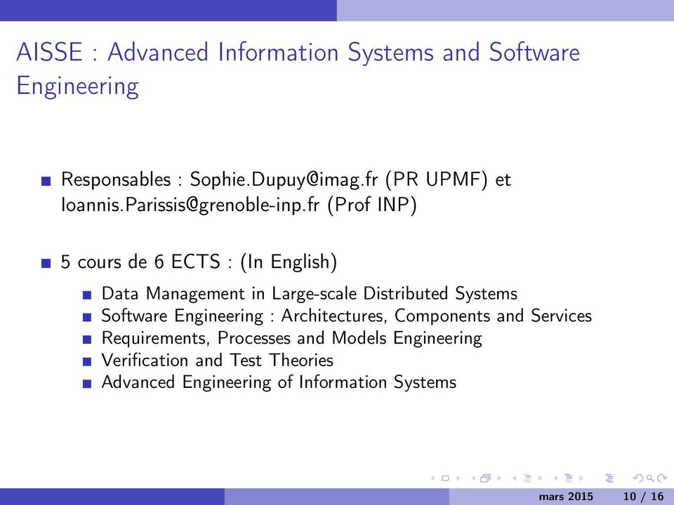 fr (Prof INP) 5 cours de 6 ECTS : (In English) Data Management in Large-scale Distributed Systems Software