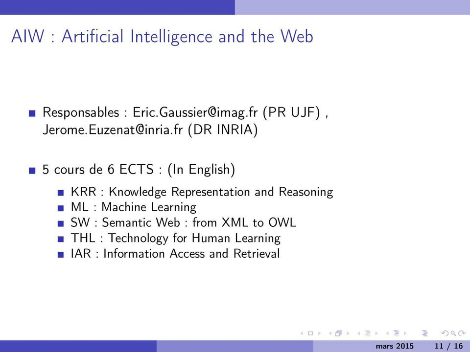fr (DR INRIA) 5 cours de 6 ECTS : (In English) KRR : Knowledge Representation and