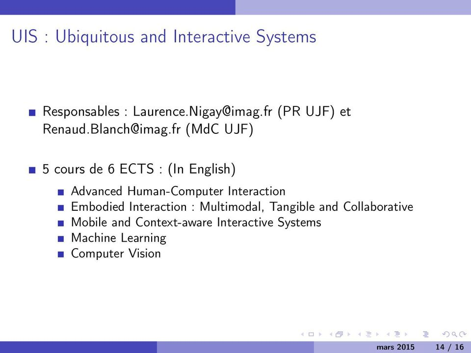 fr (MdC UJF) 5 cours de 6 ECTS : (In English) Advanced Human-Computer Interaction