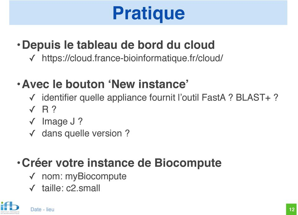 fr/cloud/ Avec le bouton New instance identifier quelle appliance