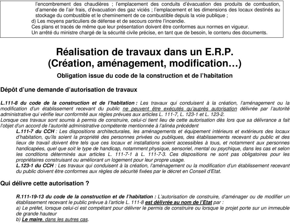 Demande d autorisation de travaux au titre de l for Autorisation de construction