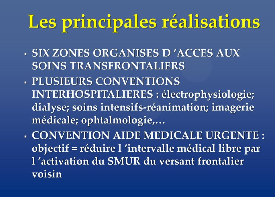 intensifs-réanimation; imagerie médicale; ophtalmologie, CONVENTION AIDE MEDICALE