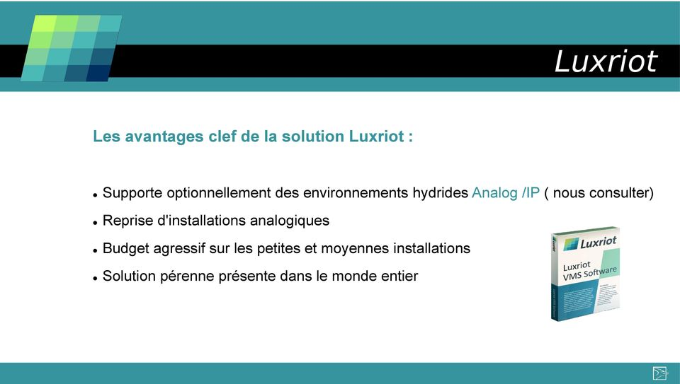 consulter) Reprise d'installations analogiques Budget agressif sur