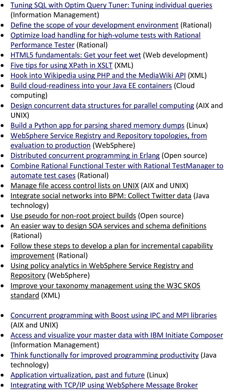 cloud readiness into your Java EE containers (Cloud computing) Design concurrent data structures for parallel computing (AIX and UNIX) Build a Python app for parsing shared memory dumps (Linux)
